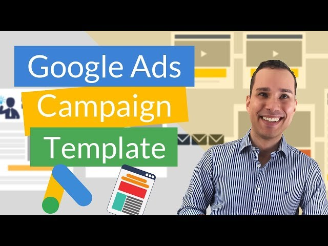 Google Ads Campaign Structure: How To Advertise On Google (Campaign Template + Case Study)