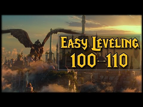 Easiest 100-110 Leveling! Perfect For Alts!