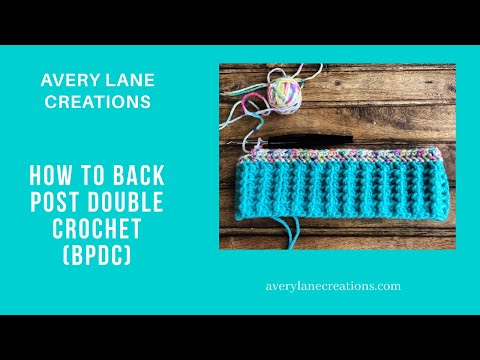 How to Back Post Double Crochet (BPDC)