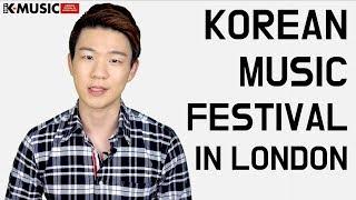 Video Come Join Amazing London Korean Music Festival! [Korean Billy] download MP3, 3GP, MP4, WEBM, AVI, FLV September 2017