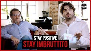 Il Milanese Imbruttito - Stay positive, stay Imbruttito