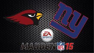 "New York Giants ""Owner Mode"" Ep. 2 - Week 2 vs. Arizona Cardinals (Madden 15 Gameplay)"