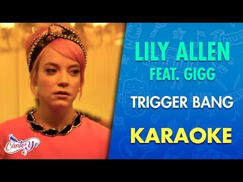 Lily Allen - Trigger Bang (feat. Giggs) [Official Video] Karaoke | CantoYo