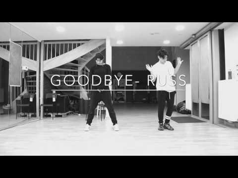 Goodbye- Russ // Choreography by Nat-k