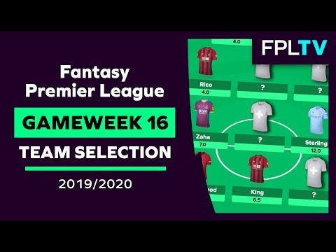 Team Selection & Transfers | FPL GAMEWEEK 16 | Fantasy Premier League