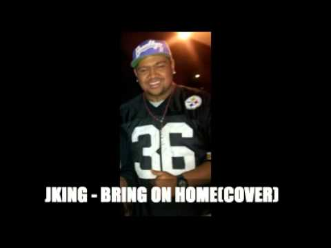J-KING - Bring It On Home (Cover)