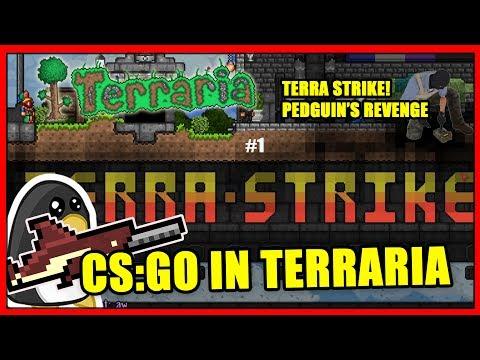 CSGO IN TERRARIA?!? - Terra Strike: Pedguin's Revenge - Pedguins Terraria 1.3.5 Minigame Server
