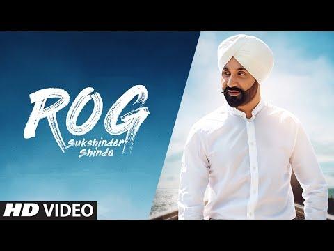 Sukshinder Shinda: Rog (Full Song) Manjit Pandori | Latest Punjabi Songs 2018