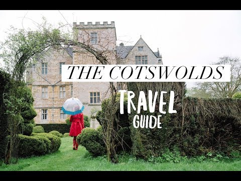 The Cotswolds - Travel Guide