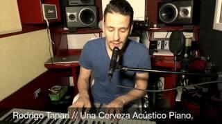 Rodrigo Tapari / Una Cerveza , Acústico