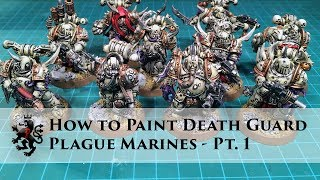 How to Paint Death Guard Part 1 - Plague Marines