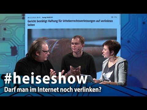 #heiseshow: Darf man im Internet noch verlinken?
