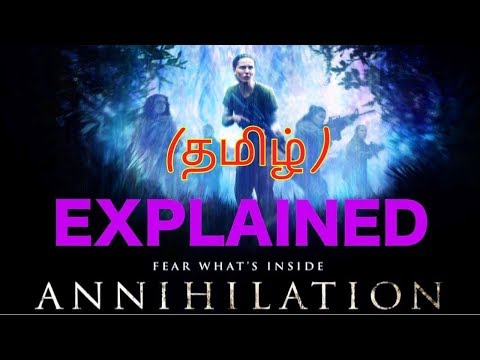 What Is Annihilation Explained And Review In Tamil