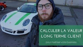 Calculer la valeur long terme par client (LTV) pour prédire le futur