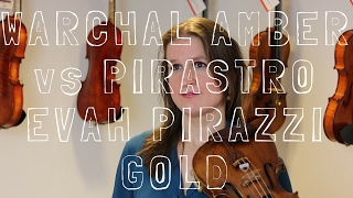 String Review: Pirastro Evah Pirazzi Gold and No 1 E string vs Warchal Amber | Violin Lounge TV #254