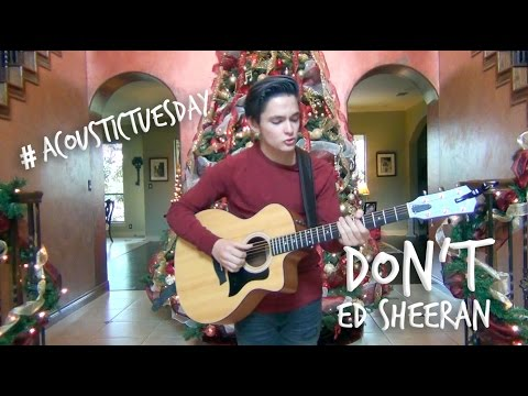 Don't - Ed Sheeran (Acoustic Cover by Ian Grey)