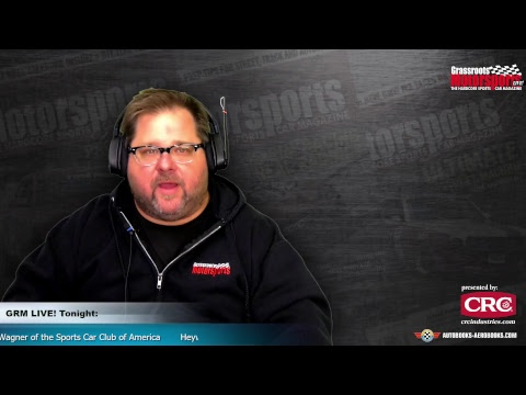 SCCA's Heyward Wagner. GRM Live! Presented by CRC Industries