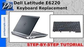 Dell Latitude E6220 Keyboard Video Tutorial Teardown