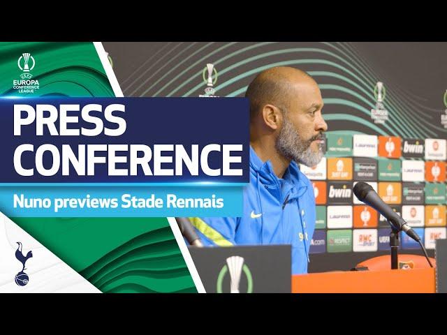 Nuno previews Conference League clash with Stade Rennais | Stade Rennais v Spurs