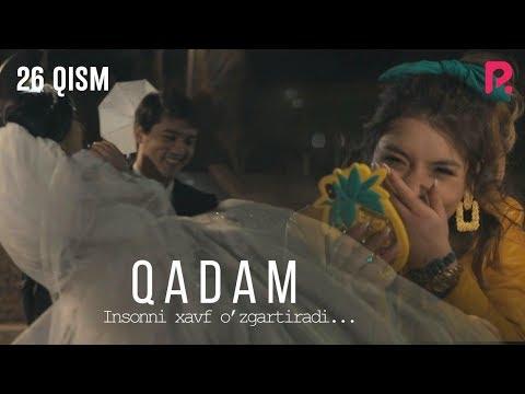 Qadam (o'zbek Serial) | Кадам (узбек сериал) 26-qism