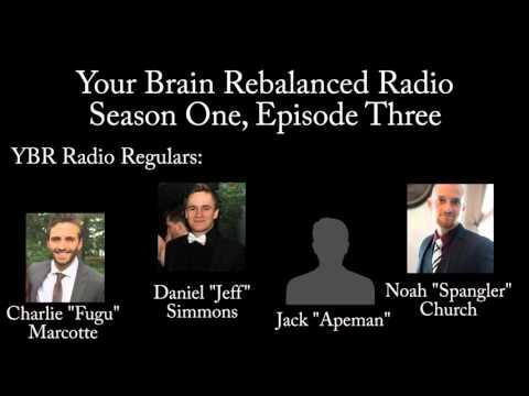 Your Brain Rebalanced S01E03 - Withdrawals