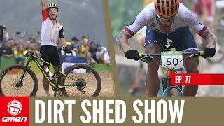 Olympic MTB Action + One Last Show From Whistler! | The Dirt Shed Show Ep. 77