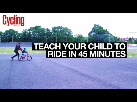 Teach your child to ride a bike in 45 Minutes | Cycling