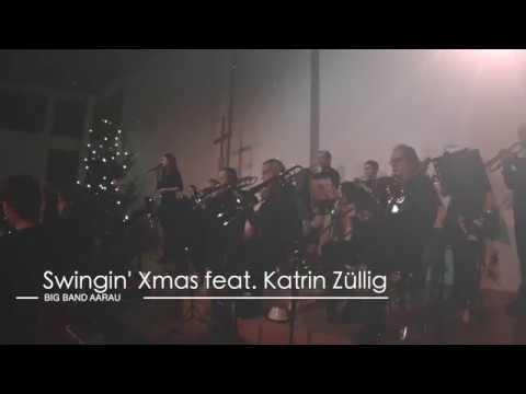 Trailer Swingin' Xmas Big Band Aarau feat. Katrin Züllig