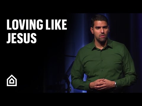 Loving Like Jesus - Nabeel Qureshi