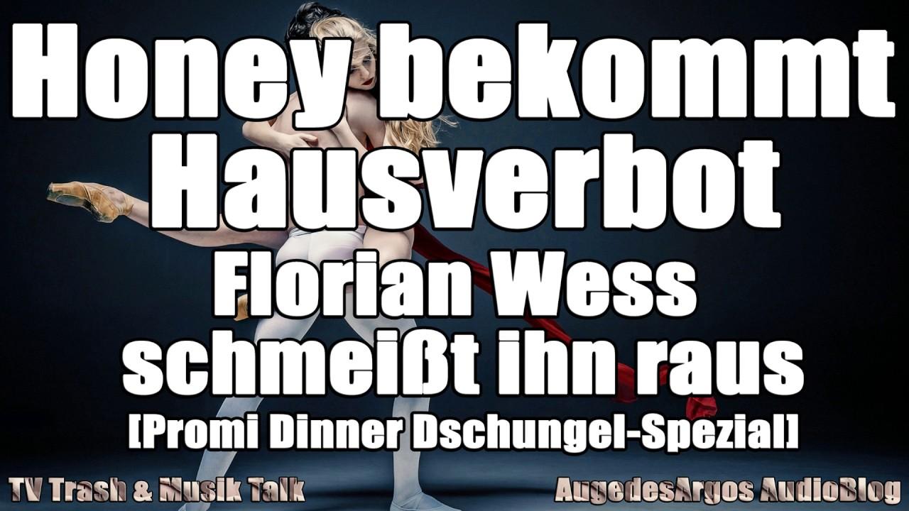 Honey Bekommt Hausverbot Florian Wess Schmeißt Ihn Raus Promi