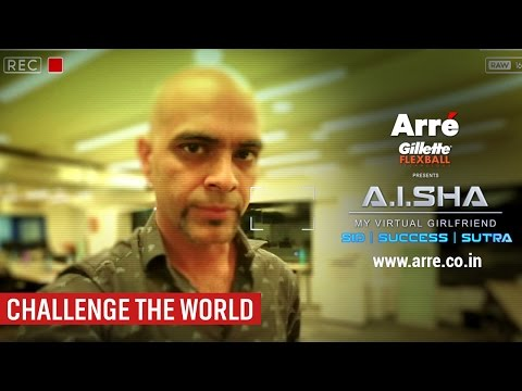 A.I.SHA - My Virtual Girlfriend | Sid Success Sutra presented by Gillette Flexball | Challenge