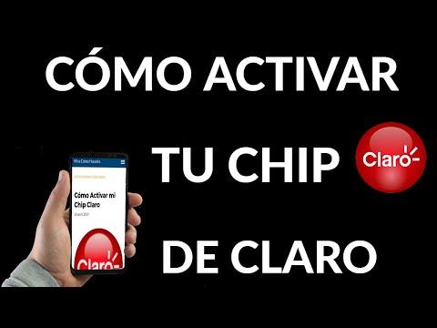 Cómo Activar tu Chip Claro