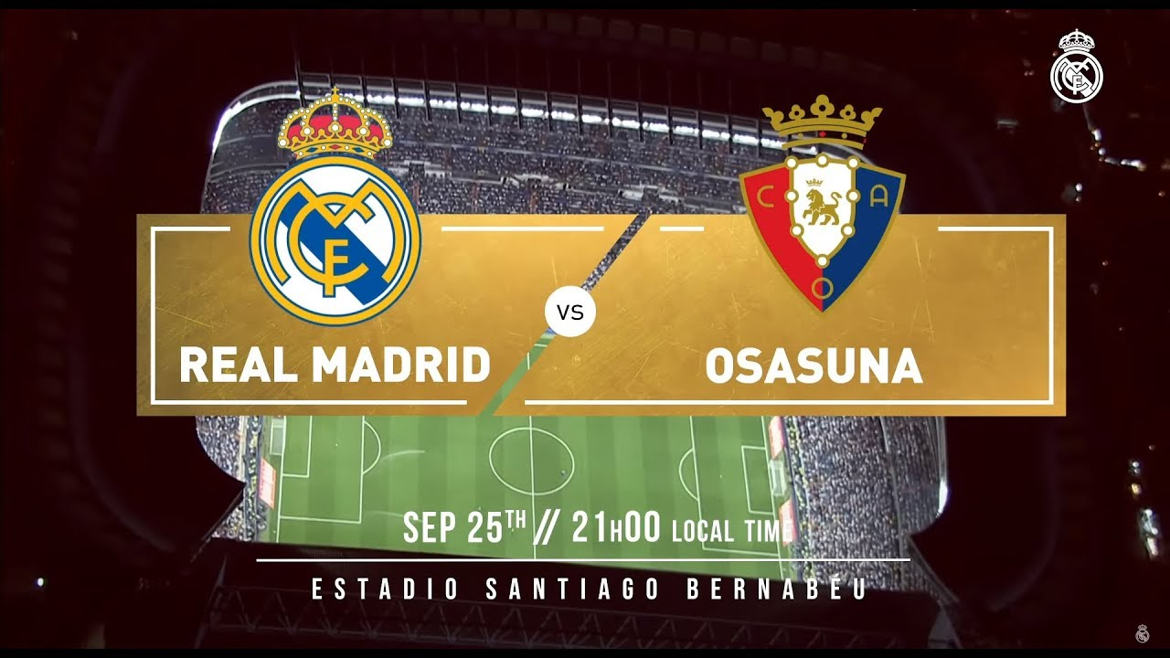 Preview Real Madrid 2 0 Osasuna Youtube
