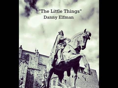The Little Things Lyrics  Danny Elfman