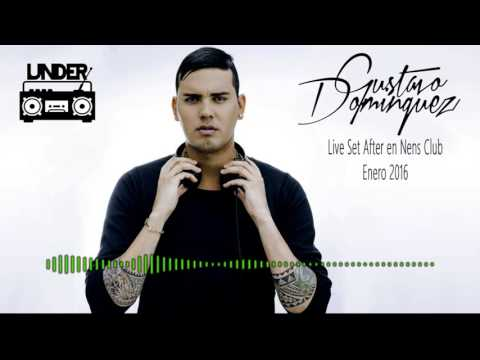 Gustavo Dominguez  -  Live Set After en Nens Club (Enero 2016)