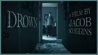 DROWN - A Horror Short Film