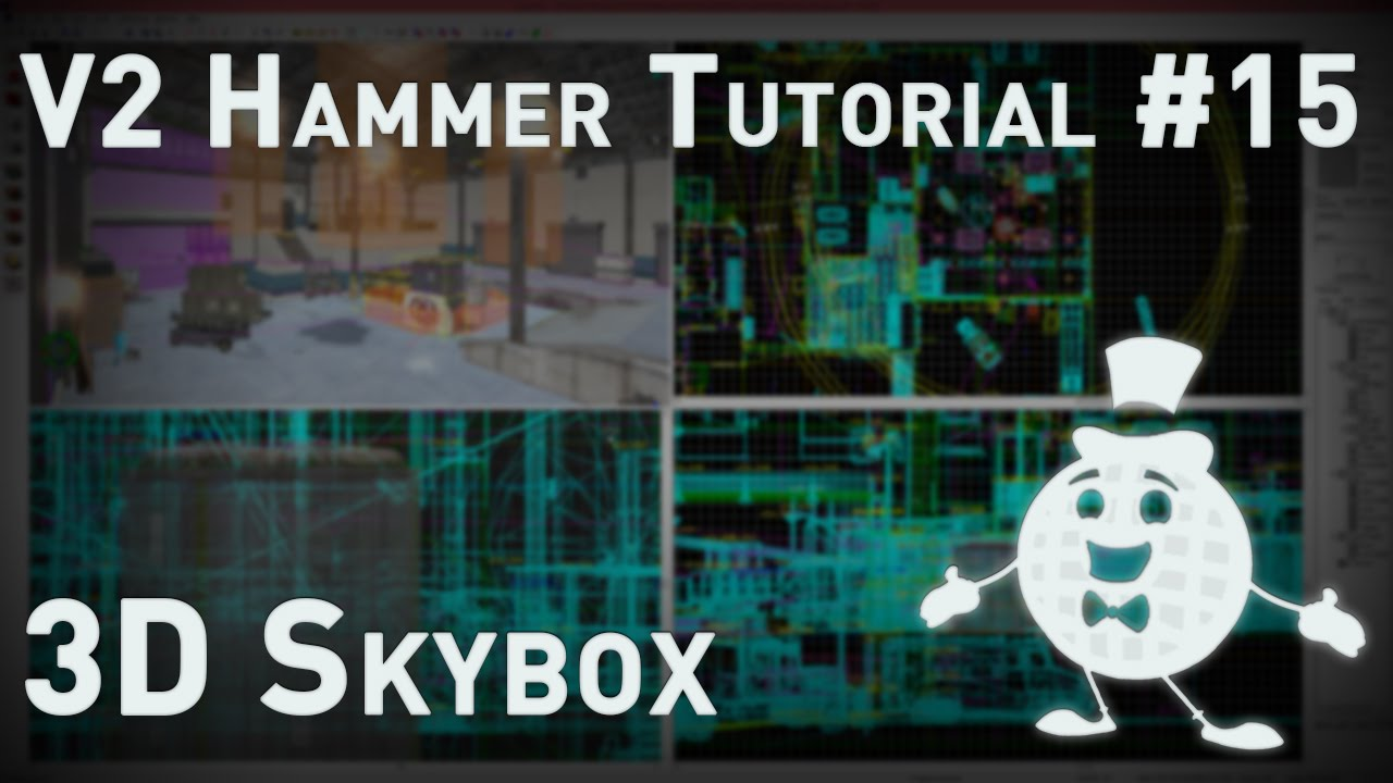 "Hammer Tutorial V2 Series #15 ""Creating a 3D Skybox"""