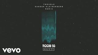 Halsey - Trouble (Sander Kleinenberg /Audio)