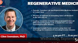 Stem Cells and Regenerative Medicine by Dr. Clive Svendsen, Ph.D. from Cedars Sinai.