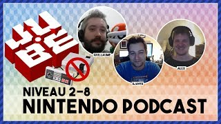 JUBE Nintendo Podcast 2-8