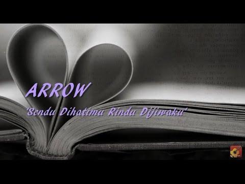 ARROW - Sendu Dihatimu Rindu Dijiwaku ~ LIRIK ~