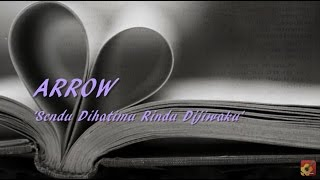 Repeat youtube video ARROW - Sendu Dihatimu Rindu Dijiwaku ★★★ LIRIK ★★★