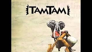 Tam Tam- Yamkadi