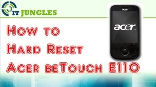 How to Hard Reset Acer beTouch E110