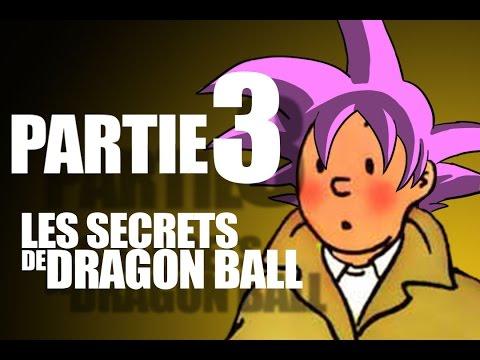 Les secrets du Dragon Ball / Partie 3 / Hergé Toriyama et le mysticisme