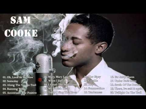 Sam Cooke || Greatees Hits The Best Songs Of Sam Cooke