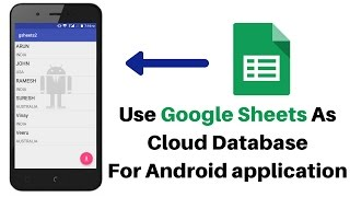 How To Use Google Sheet As Cloud Database For Android Application Part - 1