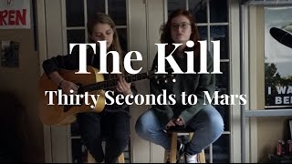 The Kill (written by Thirty Seconds to Mars)
