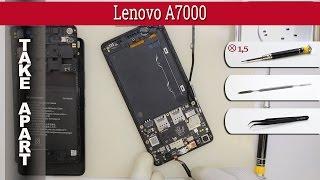 How to disassemble 📱 Lenovo A7000 Take apart Tutorial
