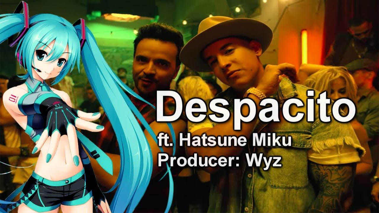 Despacito japanese language vocaloid cover hatsune despacito japanese language vocaloid cover hatsune miku ft wyz stopboris Choice Image